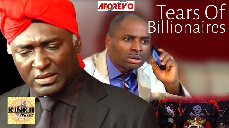 Tears Of Billionaires 1 - Nigerian Movies 2016 Full movies Latest Nollyw...