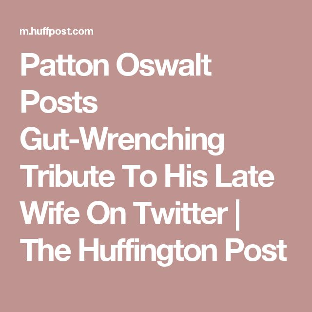 Patton Oswalt Posts Gut-Wrenching Tribute To His Late Wife On Twitter | The Huffington Post