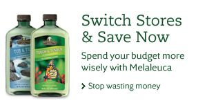 Melaleuca - Switch Stores and safe and safer for your home. All green products. Let me know if you are interested.