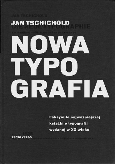 Jan Tschichold, Nowa typografia. Podręcznik dla tworzących w duchu współczesności