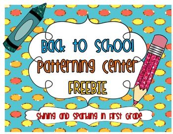 FREE patterning math center for back to school with recording sheet and direction sheet!