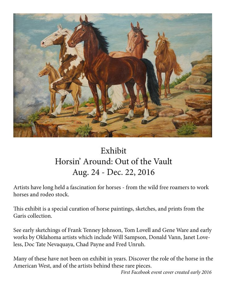 First event photo and information used for Facebook event promo of the Horsin' Around: Out of the Vault exhibit at Chisholm Trail Heritage Center, Duncan, OK.