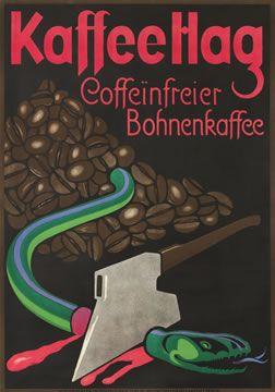 Bernhard, Lucian poster: Kaffee Hag - Coffeinfrier Bohnenkaffee