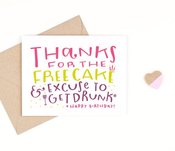 funny birthday card  -  thanks for the free cake -  recycled paper