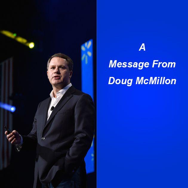 Doug McMillon has a message for associates.