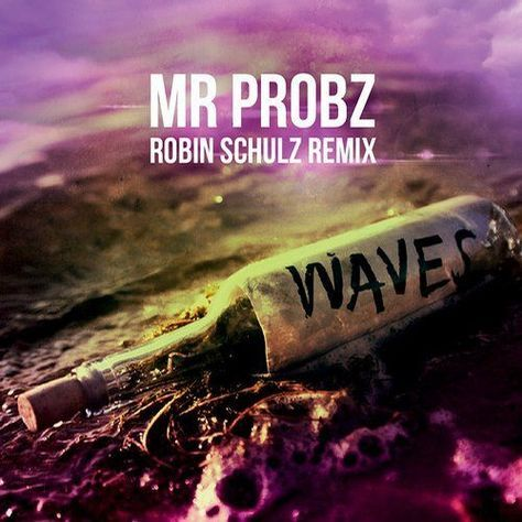 Mr. Probz - Waves (Robin Schulz Remix) OUT NOW!!! on Ultra Music by Robin Schulz . on SoundCloud