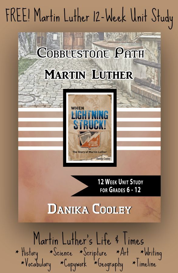 Free 12-Week Martin Luther Unit Study for Middle and High School
