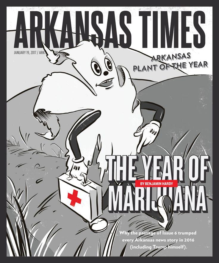 The Year of Marijuana - Why the passage of Issue 6 trumped every Arkansas news story in 2016 (even Trump himself).   Art Direction and Illustration by Bryan Moats   #marijuana #pot #Arkansas #LittleRock #cannabis #medicalmarijuana #moats