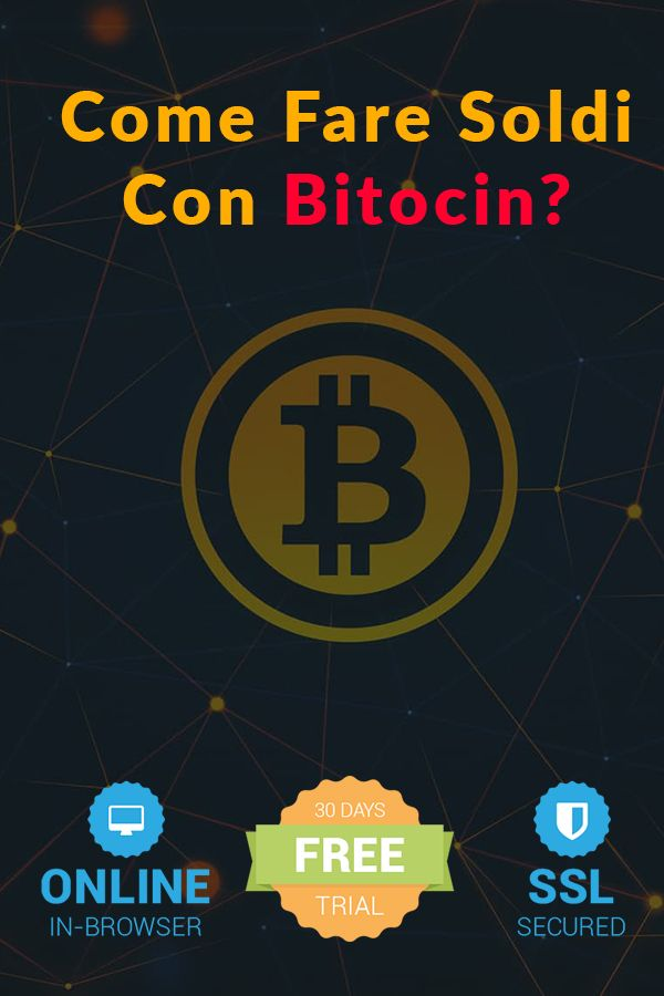 bitcoin gratuito come fare soldi