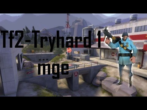 Team Fortress 2- Mge Tryhard 1 #games #teamfortress2 #steam #tf2 #SteamNewRelease #gaming #Valve