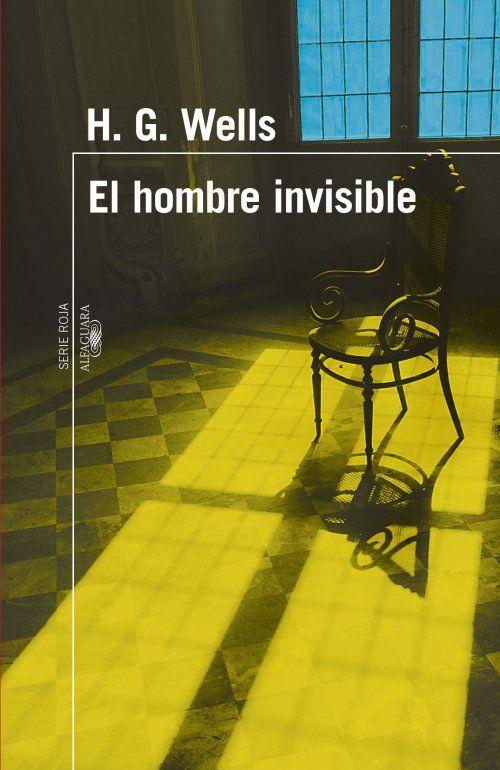 """""""El hombre invisible"""". Novela que trata de un forastero que llega a un pueblo vestido de una forma rara con gabardina, sombrero y bufanda. Tras extraños acontecimientos despertará sospechas entre los residentes y se armará un serie de líos ya que descubren que es un hombre invisible."""