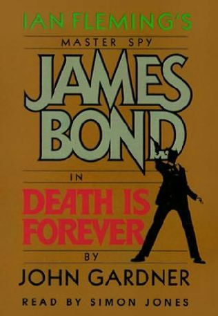 Death Is Forever | Bond movie posters and books ...