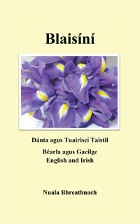 """Blaisíní"" - Poetry in Irish and English by Nuala Bhreatnach"