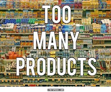 Too many products