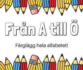Från A till Ö – färglägg hela alfabetet! Målarbilder för barn som håller på att lära sig läsa ABC