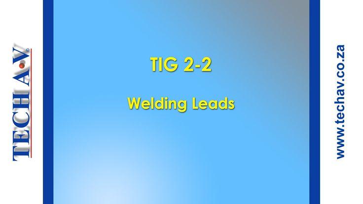 Tungsten Inert Gas Welding (TIG Welding) 2-2