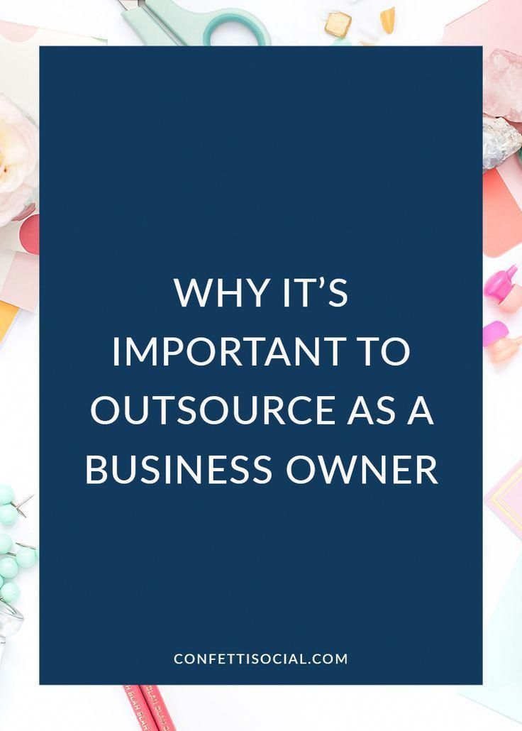 Outsourcing can be difficult but it is necessary for all business owners to help…