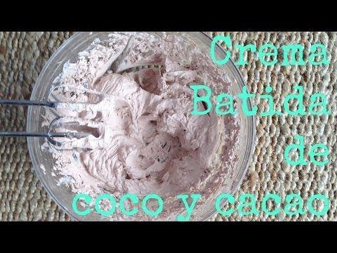 Receta: Crema batida de coco y cacao (y 2 recetas extras) l Loving Life