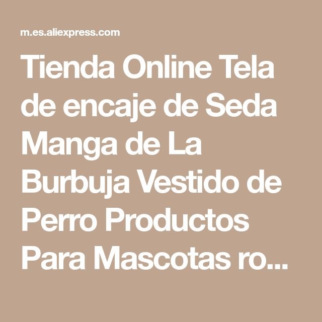 Tienda Online Tela de encaje de Seda Manga de La Burbuja Vestido de Perro Productos Para Mascotas ropa Para Perros de Perrito Del Gato Del Perro Ropa Para Mascotas Ropa Flor algodón | Aliexpress móvil