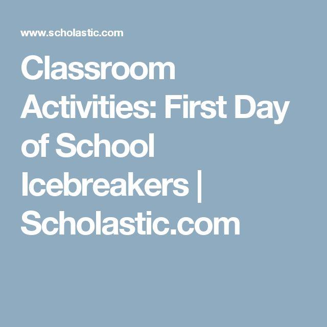 Classroom Activities: First Day of School Icebreakers   Scholastic.com