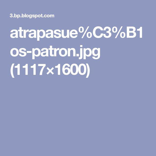 atrapasue%C3%B1os-patron.jpg (1117×1600)