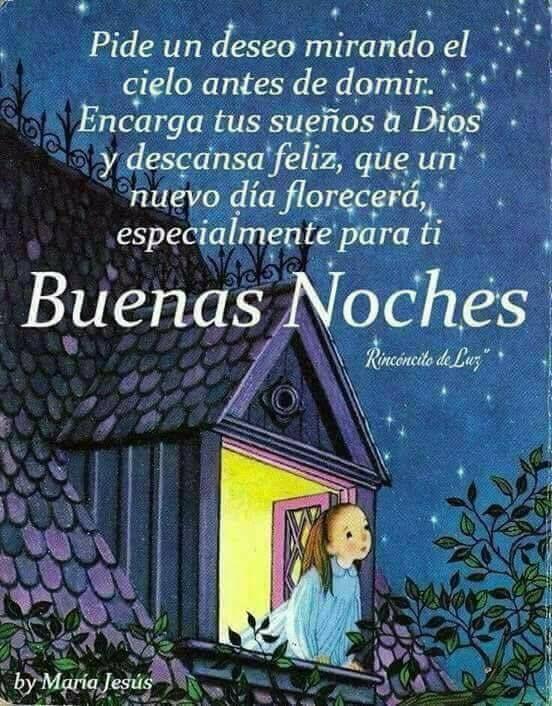 Buenas noches, dulces sueños, hasta mañana si Dios quiere