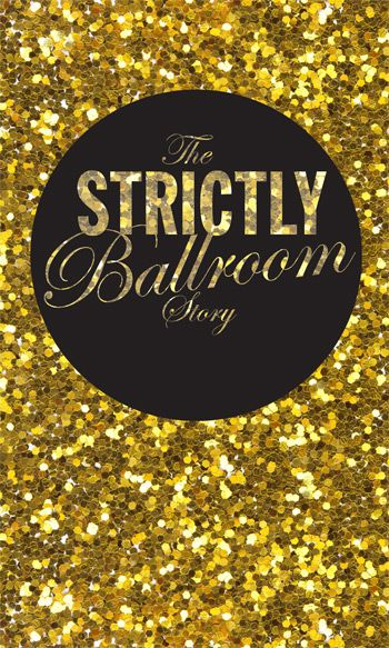The Strictly Ballroom story: Time after time