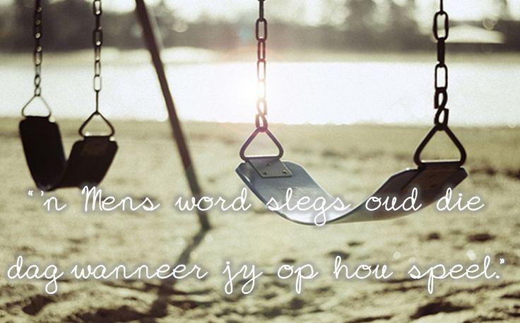 Afrikaans is die mooiste taal en Oud word is jou eie keuse
