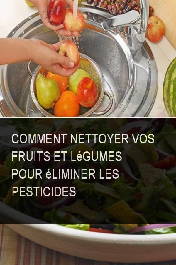 Comment Nettoyer Vos Fruits Et Legumes Pour Eliminer Les Pesticides Fruits Et Legumes Alimentation Les Pesticides