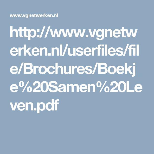 http://www.vgnetwerken.nl/userfiles/file/Brochures/Boekje%20Samen%20Leven.pdf