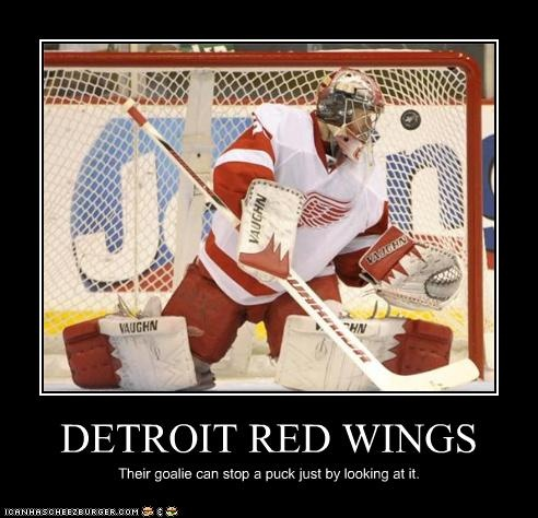 The goalie can stop a puck by looking at it!