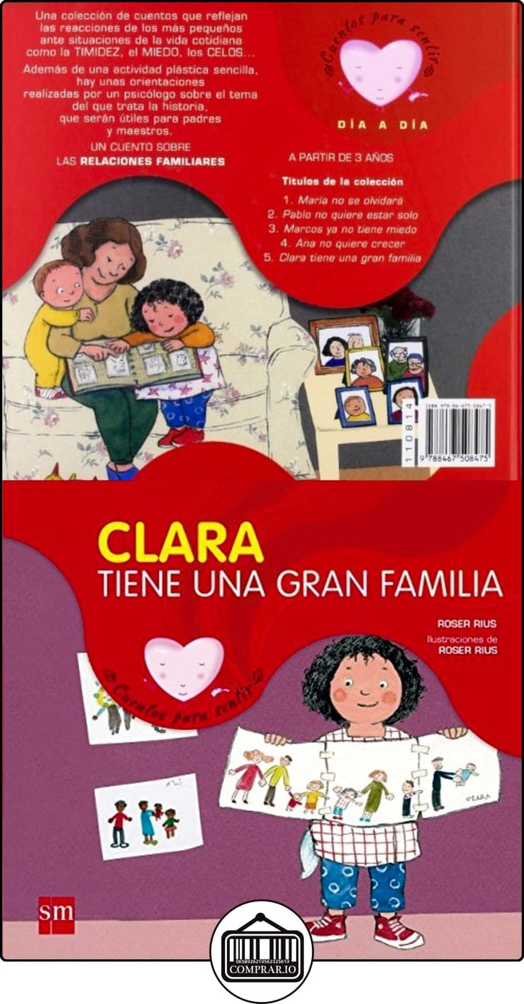 Clara tiene una gran familia cuentos para sentir roser rius camps libros infantiles