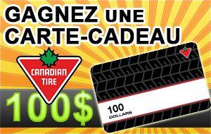 Concours Gagnez une Carte-Cadeau Canadian Tire de 100$