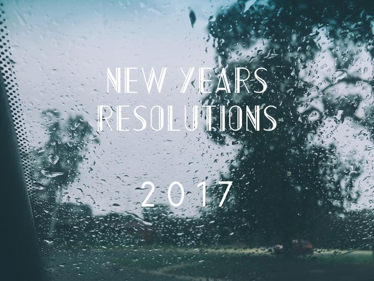Gentle New Years Resolutions for 2017