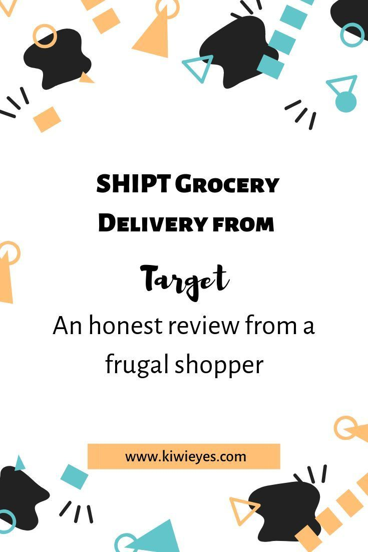 Shipt Grocery Delivery From Target An Honest Review From A Frugal Shopper Feeling Under The Weather Frugal Personal Professional Development