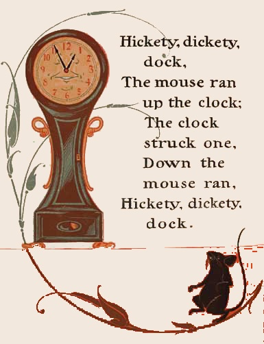 Google Image Result for http://www.nursery-rhymes.org/images/rhymes_images/hickory-dickory-dock.jpg