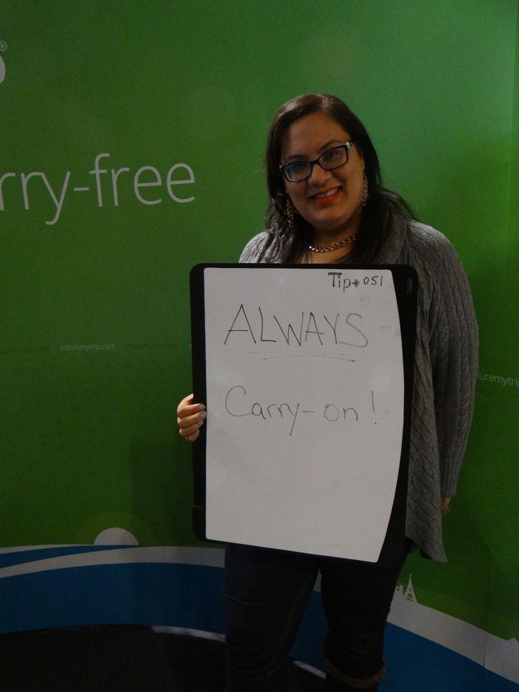 TIP #51 Always Carry-On! #nytts #insuremytrip #Smartesttravelersalive