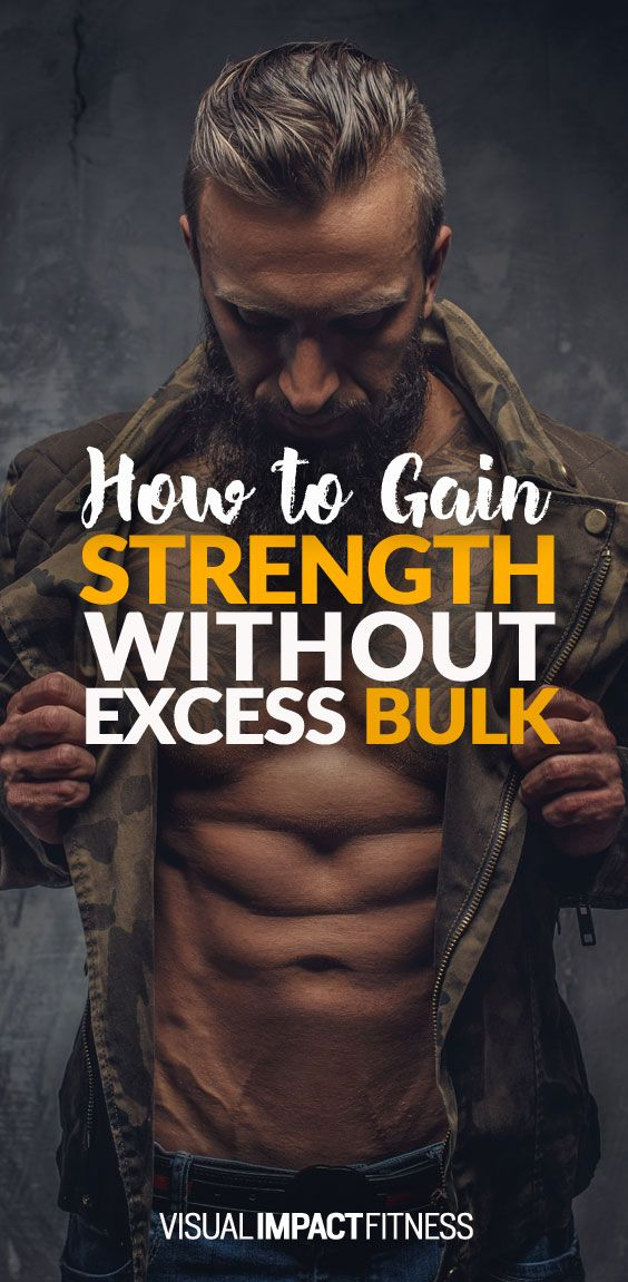 How do you get stronger without getting too bulky?