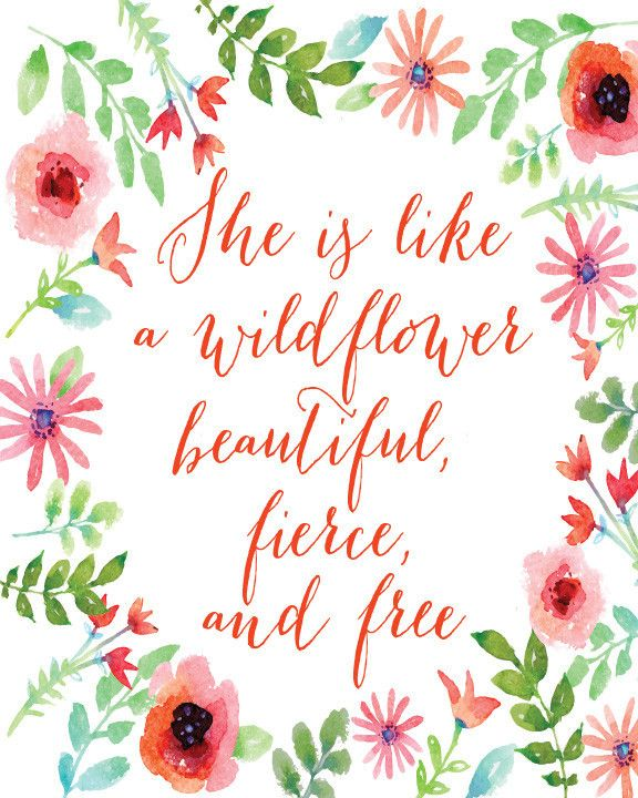 She is like a wildflower quote art print. An original design by Mallory Lynn. Size: Select from the drop down menu The print will be professionally printed on a giclee fine art paper. All prints will