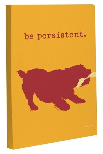 Be Persistent Canvas by Tail Wagging Decor on @HauteLook