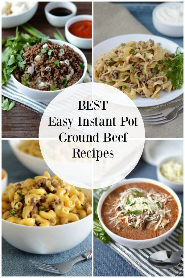 Easy Instant Pot Ground Beef Recipes Ground Beef Recipes Beef Recipes Beef Recipe Instant Pot