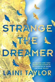 The Eater of Books!: Review: Strange the Dreamer by Laini Taylor