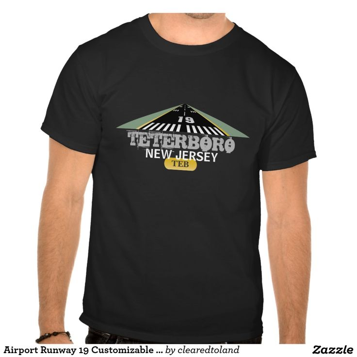 Airport Runway 19 Customizable Shirt Graphic - Airport Runway 19 - Customize Shirts, Gifts & Tees with your Airport Information - layout shows Teterboro New Jersey - fun for Aviation Enthusiast. Fly high with your own airport brand from keychains to magnets - aprons to buttons, stickers, mugs, hats & more. Great gifts for pilots, student pilots & crew! #aviation #runway19 #TETERBORO #airport #Newjersey  More Runway Numbers at http://www.zazzle.com/clearedtoland