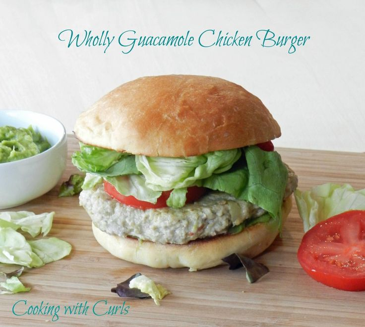 Wholly Guacamole Chicken Burgers & prize package - Cooking With Curls