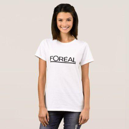 #feminist #tshirts - #Foréal T-Shirt