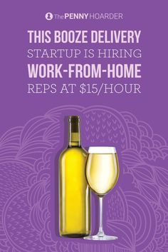 Quit wine-ing about your job. Minibar Delivery is hiring work-from-home associates and pay starts at $15/hour. Here's what you need to know... /thepennyhoarder/