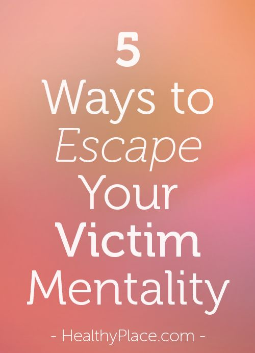 The victim mentality usually ends up destroying your life. Here's the definition of victim mentality and 5 ways to escape it.   www.HealthyPlace.com