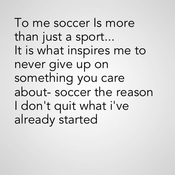I have watched my own son practice, train and play until he not only succeeded in the game, but surpassed not even my hopes for him in the game, but his own.  He has more than rose to the occasion many times over, and I'm sure will continue to do so! Soccer is The way of life for him!