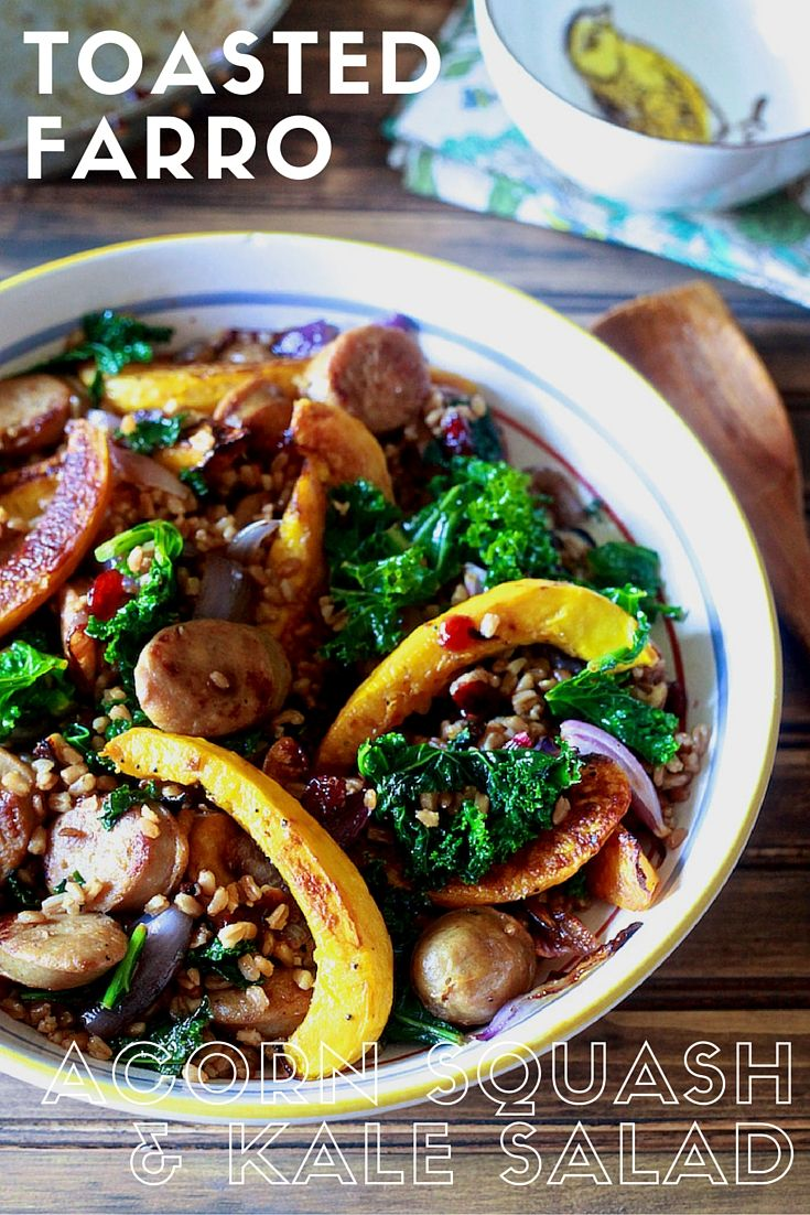 Toasted Farro With Acorn Squash Kale And Chicken Sausage Recipe