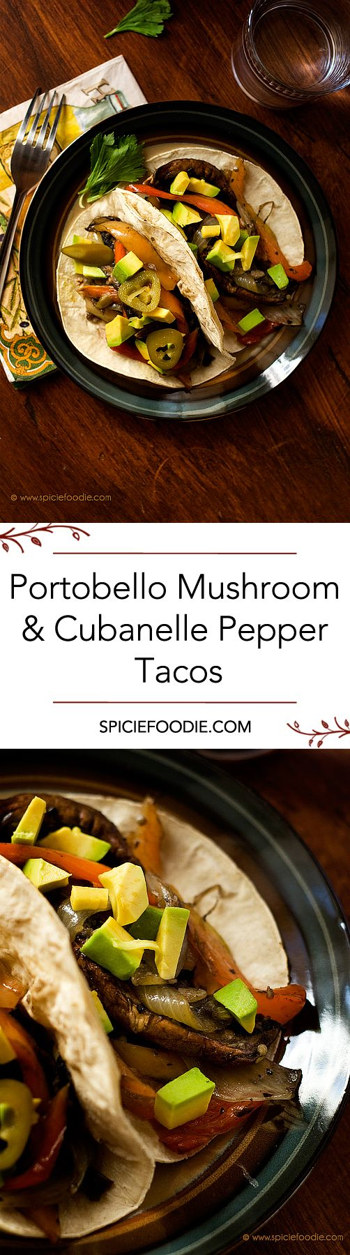 Portobello Mushroom and Cubanelle Pepper Tacos Recipe  | #tacos #vegan |#meatlessmonday